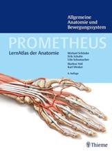 Allgemeine Anatomie und Bewegungssystem (Prometheus: LernAtlas der Anatomie) -