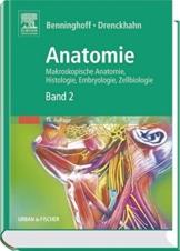 Anatomie, Makroskopische Anatomie, Embryologie und Histologie des Menschen.: Band 2: Herz-Kreislauf-System, Lymphatisches System, Endokrine Drüsen, Nervensystem, Sinnesorgane, Haut. -