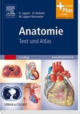 Anatomie: Text und Atlas - mit Zugang zum Elsevier-Portal -