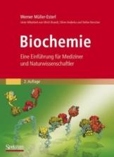 Biochemie: Eine Einführung für Mediziner und Naturwissenschaftler [Unter Mitarbeit von Ulrich Brandt, Oliver Anderka, Stefan Kerscher, Stefan Kieß und Katrin Ridinger] (Sav Biowissenschaften) -