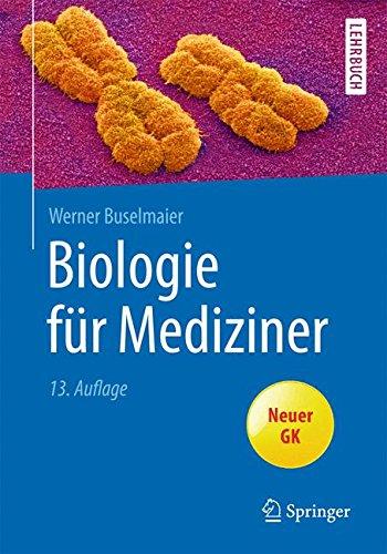 Biologie für Mediziner (Springer-Lehrbuch) -