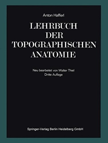Lehrbuch der topographischen Anatomie -
