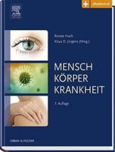 Mensch, Körper, Krankheit: Anatomie, Physiologie, Krankheitsbilder -