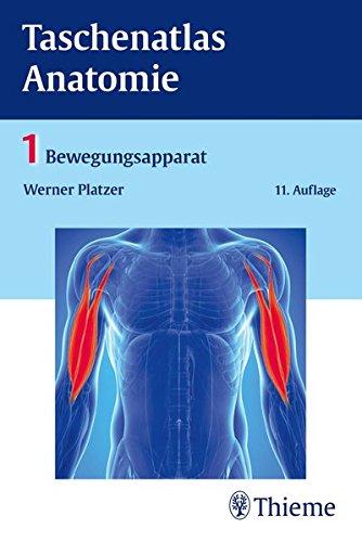 Taschenatlas Anatomie, Band 1: Bewegungsapparat -